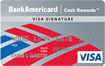 BankAmericard Cash Rewards Visa Signature Card